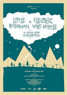 Little Bushman + Electric Wire Hustle #illustration #poster #band #gig #wood type