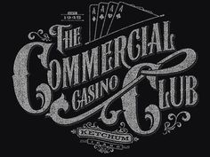 Dribbble - The Commercial Club (Full View) by Alex Rinker #tshirt #typography