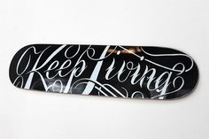 justlucky #living #melton #drew #keep #skateboard #typography