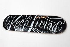 justlucky #living #melton #drew #keep #skateboard #typography