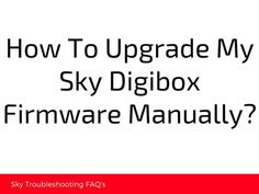 #sky_digibox_firmware_update - #changing_software_sky_box