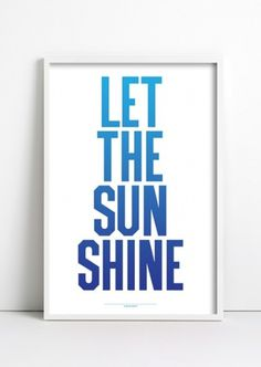 ANTHONY BURRILL - LET THE SUN SHINE #burrill #type #anthony #poster