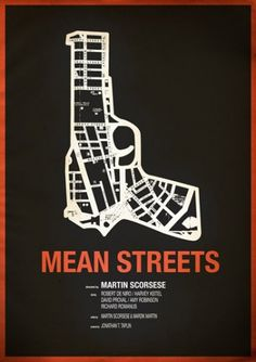 Chris Thornley aka Raid71 #mean #streets #movie #design #graphic #poster