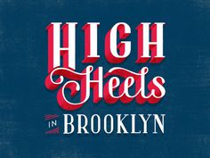 High_heels_brooklyn_web #typography