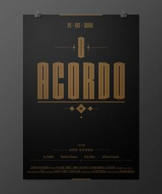 O Acordo #lettering #design #poster #typograph #typography