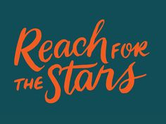 Reach for the Stars #Reach #for #the #Stars #typo #orange #green