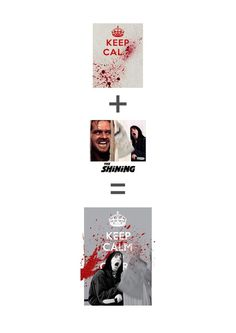 Keep Calm Bloody Hell on the Behance Network #keep #design #graphic #horror #the #calm #shining #poster #film