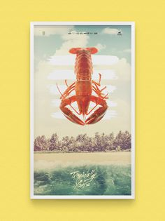 Tropically Yours on Behance #ocean #filter #sand #poster #lobster #beach