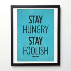 Steve Jobs Quote wall decor Stay Hungry Stay by NeueGraphic #print #neuegraphic #posters #art #typography