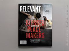 Relevant Magazine Redesign #type #magazine