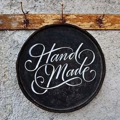 Hand Made - Author unknown #lettering #handmade #typography