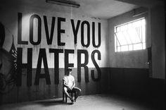 tumblr_lw62byKU2X1qdkjypo1_500.jpg (JPEG Image, 500×331 pixels) #font #graffiti #handmade #art #street #haters #love #typography
