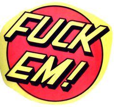 "Poltergeist Î"" #fuck #em"