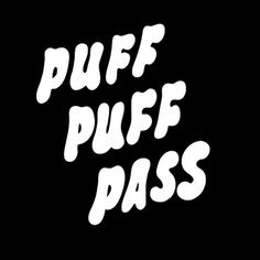 Puff Puff • • • • #thetuffluck #420 #graphicdesignblg #dailydesign #gfxmob #graphicdesigncentral #graphicgang #logoplace #complexion