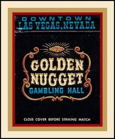 Golden Nugget Casino Vintage Matchbook | Flickr - Photo Sharing! #casino #vegas #vintage #matchbook