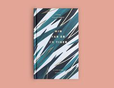 """Min far er en tiger"" by Thomas Joakim #book #cover #tiger #gold #foil"
