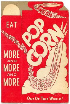 MORE AND MORE AND MORE #pop corn #packaging #illustration #vintage #rocket