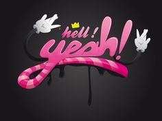 hell yeah on the Behance Network #illustration #typography