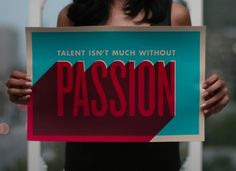 Typeverything.com Passion poster by Shyama... - Typeverything