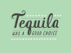 Typography #tequila #typography