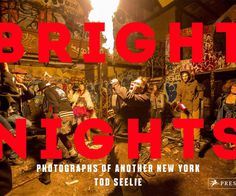 BRIGTH NIGHTS, Photographs of Another New York - Giveaway #giveaway #photo #book #culture #photography #nyc