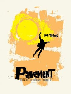GigPosters.com - Pavement #pavement #print #design #tuffy #screen #poster #lil