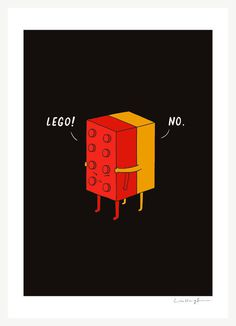I'll Never Lego Art print #lego #adorable #illustration #cute #funny