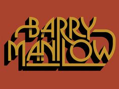 Some killer type by Katie Campbell for all the Fanilow's out there #manilow #barry #campbell #katie