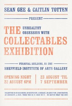 just us blog » The Unhealthy Obsession with Collectables Exhibition #print #typography