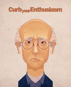 The Autumn Society: LARRY DAVID #enthusiasm #larry #illustration #curb #your #david #seinfeld