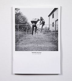 Every reform movement has a lunatic fringe #youth #zine #aktion #fence #photography #summer #fun