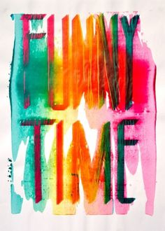 Mayz #silkscreen #graphic #time #funny #typography