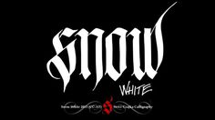 Snow White #calligraphy #white #a #once #gothic #snow #upon #typeface #time #grimm
