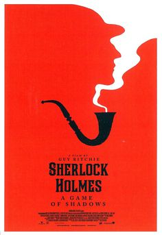 #movie #poster #sherlock #holmes #red #white #pipe #smoke #game #of #shadows #gameofshadows #silhouette #negative #space #negativespace #cle