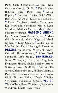 Massimo Minini: Pizzini/Senteces Vol. II, Mousse Publishing, 2013