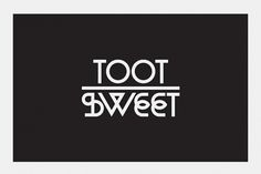 Toot Sweet on the Behance Network #lettering #logo #identity #symbol #gunter #type #ross #typography