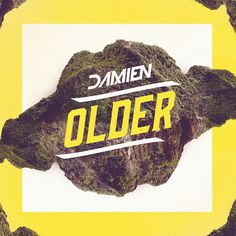 "Cover art and facebook banner for Damien's 2013 single ""Older"" #design #cover #illustration #art #typography"