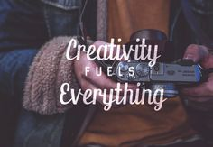 Creativity Fuels Everything #inspiration #typeface #typography