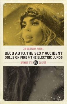 GigPosters.com Deco Auto Sexy Accidents, The Dolls On Fire Electric Lungs, The #screen #print #poster