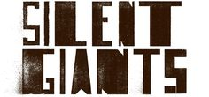 The Silent Giants #type #logo