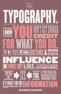 The Creative Bridge · Dear Typography, I love you too.  But I there's...