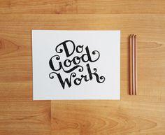 LETTERPRESS TYPOGRAPHY    Do Good Work (Black) Handcarved Linocut Print 8x10
