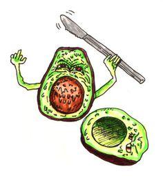 I hate those slimy little avocado bastards!