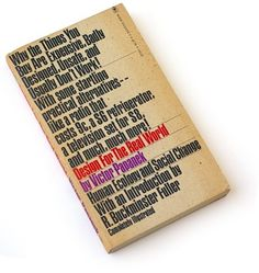 Design for the Real World, 1973 : Book Worship #cover #papanek #book