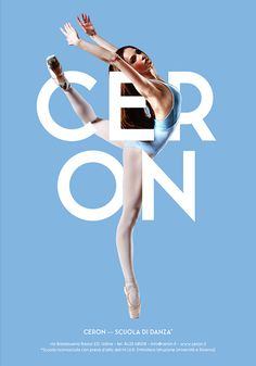Ceron Dance School - Posters Design on Behance #dance #poster #typography