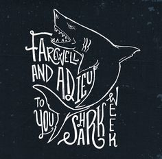 Shark Week Ends #doodle #handlettering #thedailytype #sharkweek2014 #sharkweek #type #design #shark #illustration #handtype #goodtype #sketch #typography