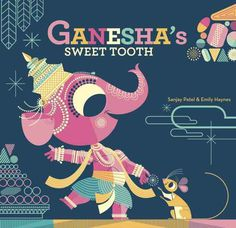 Ganesha's Sweet Tooth #illustration #book #child #india