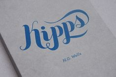 http://whatarogue.com/projects/HG_Wells/ #script #book #wells #kipps #typography