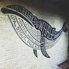 typeverything.com  Ale Whale at Pinthouse Pizza by Joe Swec Sign Painting. #mural #whale