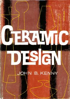 Ceramic Design cover 1963. via #type #design #ceramic